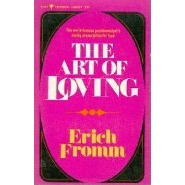 Erich Fromm   The Art Of Loving 1