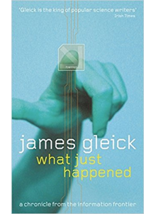 James Gleick | What just happened