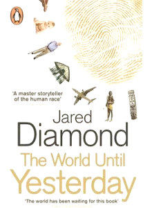 Jared Diamond | The World Until Yesterday