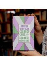 Jeanette Winterson | Courage Calls to Courage Everywhere