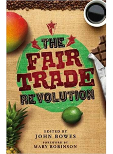 John Bowes | The Fair Trade Revolution
