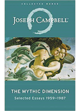 Joseph Campbell | The Mythic Dimension