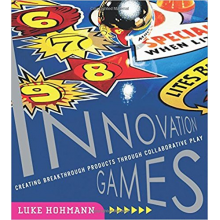 Luke Hohmann | Innovation Games