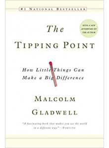 Malcolm Gladwell | The Tipping Point: How Little Things Can Make A Big Difference