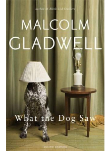 Malcolm Gladwell | What the dog saw
