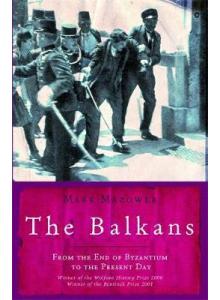 Mark Mazower   The Balkans