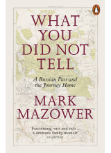Mark Mazower | What You Did Not Tell