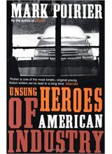 Mark Poirier | Unsung Heroes Of American Industry