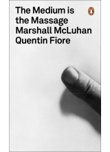 Marshal McLuhan and Quentin Fiore | The Medium is The Massage