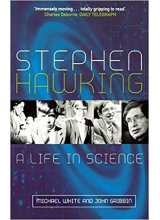 Michael White and John Gribbin | Stephen Hawking: A Life In Science