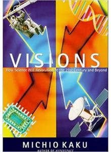 Michio Kaku | Visions