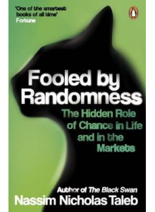 Nassim Nicholas Taleb | Fooled by Randomness