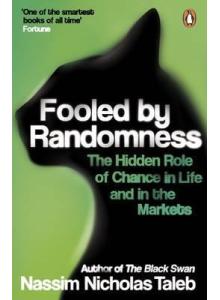 Nassim Nicholas Taleb | Fooled by Randomness
