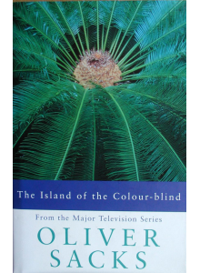 Oliver Sacks | The Island Of The Colour-Blind