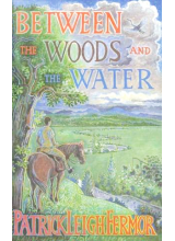 Patrick Leigh Fermor | Between The Woods And The Water