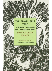Patrick Leigh Fermor | The Traveller's Tree