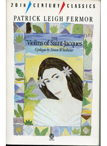 Patrick Leigh Fermor | The Violins Of Saint Jacques
