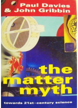 Paul Davies and John Gribbin | The Matter Myth