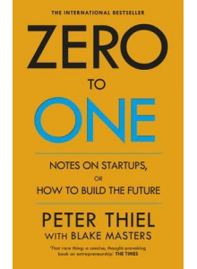 Peter Thiel | Zero to One