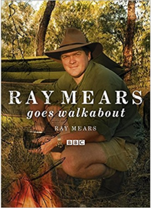 Ray Mears | Ray Mears Goes Walkabout