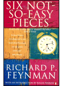 Richard P Feynman   Six not so easy pieces