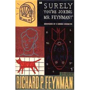 Richard P Feynman | Surely Youre Joking Mr Feynman