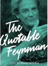 Richard P Feynman | The Quotable Feynman