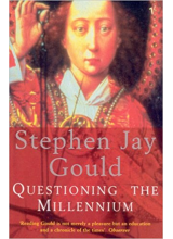 Stephen Jay Gould | Questioning The Millennium