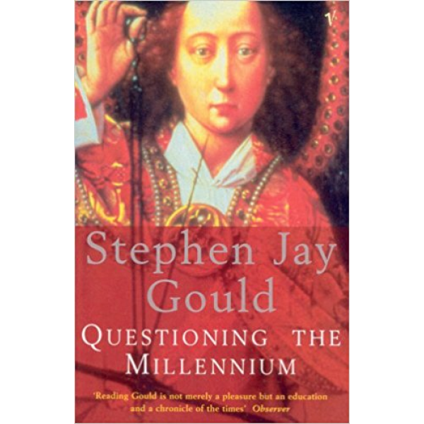 Stephen Jay Gould | Questioning The Millennium 1