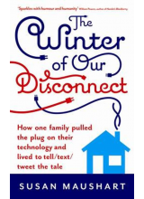 Susan Maushart | The Winter of Our Disconnect