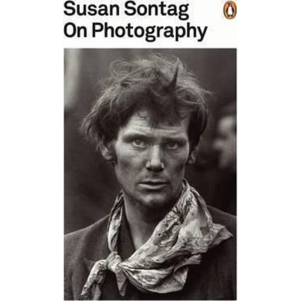 Susan Sontag | On Photography 1