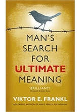 Victor Frankl | Mans Search for Ultimate Meaning