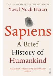 Yuval Noah Harari | Sapiens: A Brief History of Human Kind