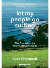 Yvon Chouinard | Let My People go Surfing