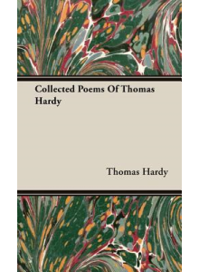 Thomas Hardy | Collected Poems