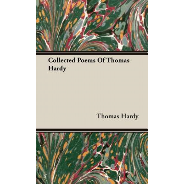 Thomas Hardy | Collected Poems  1