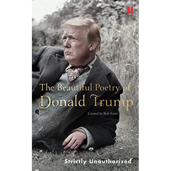 Боб Сиърс | Чудесната поезия на Доналд Тръмп | английски език 1