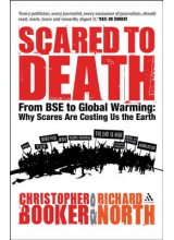 Christopher Booker | Scared to Death: From BSE to Global Warming