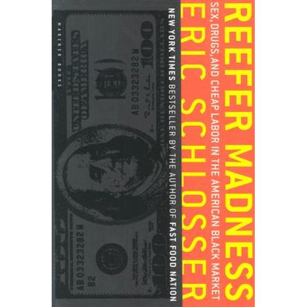 Eric Schlosser   Reefer Madness 1