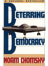 Noam Chomsky | Deterring Democracy