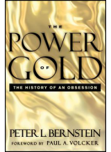 Peter L Bernstein | The power of gold