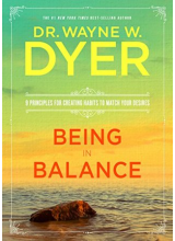 Dr. Wayne W. Dyer | Being in balance