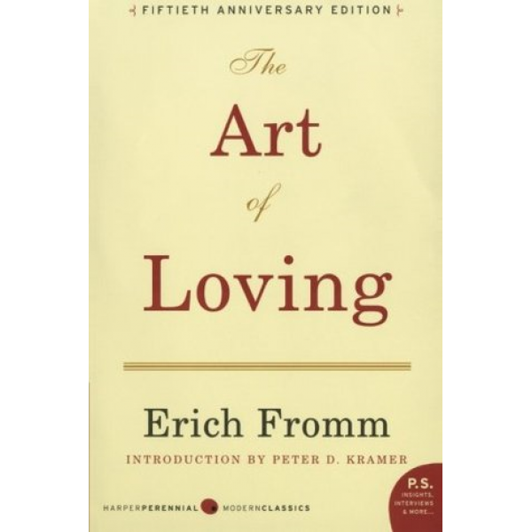 Erich Fromm | The art of loving 1