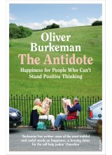 Oliver Burkeman | The Antidote