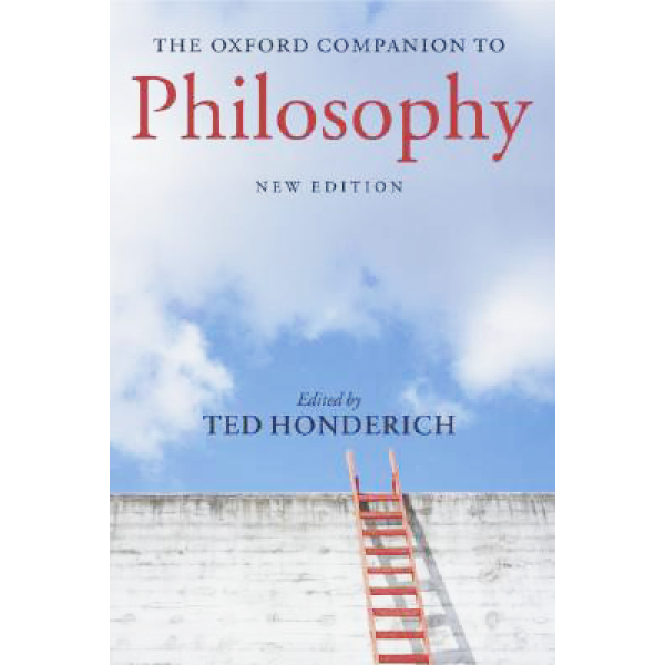 Ted Honderich | The Oxford Companion to Philosophy 1