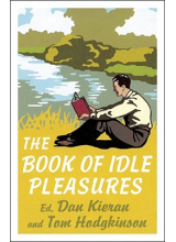 Tom Hodgkinson | The book of idle pleasures