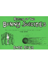 Andy Riley | Return of The Bunny Suicides