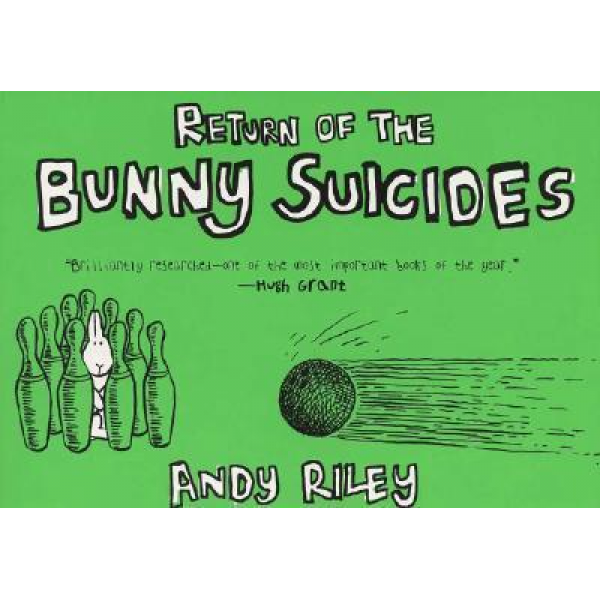 Andy Riley | Return of The Bunny Suicides 1