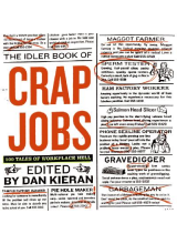 Dan Kieran | The Idler Book of Crap Jobs