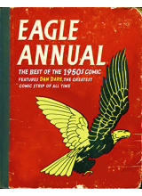 "Denis Gifford | The best of ""Eagle"" annual 1951-1959"